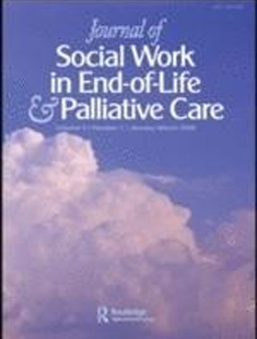 JOURNAL OF SOCIAL WORK IN END OF LIFE AND PALLIATIVE CARE