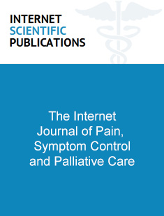 THE INTERNET JOURNAL OF PAIN, SYMPTOM CONTROL AND PALLIATIVE CARE